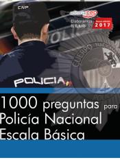 1000 preguntas para Policía Nacional. Escala Básica
