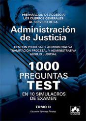 Cuestionarios tipo Test para opositores a Cuerpos generales de Justicia - Colex