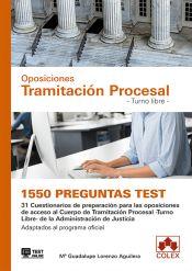 1550 preguntas Test. Oposiciones Tramitación Procesal. Turno Libre. de Colex