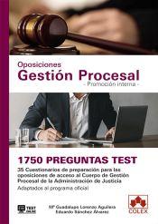 1750 preguntas Test. Oposiciones Gestión Procesal. Promoción interna de Colex