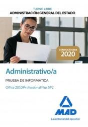 Administrativo de la Administración General del Estado (Turno libre). Prueba de informática Office 2010 Professional Plus SP2 de Ed. MAD