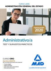 Administrativo de la Administración General del Estado (Turno Libre). Test y Supuestos Prácticos de Ed. MAD