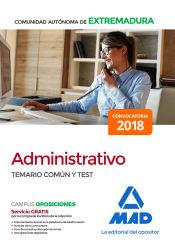 Cuerpo Administrativo de la Administración de la Comunidad Autónoma de Extremadura - Ed. MAD