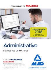 Administrativo de la Comunidad de Madrid. Supuestos Ofimáticos de Ed. MAD