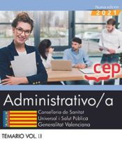 Administrativo/a. Conselleria de Sanitat Universal i Salut Pública. Generalitat Valenciana. Temario Vol. II de EDITORIAL CEP