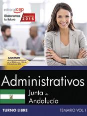 Administrativo Junta de Andalucía. Temario Vol. I. Turno Libre de EDITORIAL CEP, S.L.