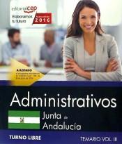 Administrativo Junta de Andalucía. Temario Vol. III. Turno Libre de EDITORIAL CEP, S.L.