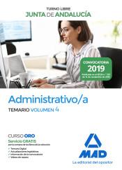 Administrativo de la Junta de Andalucía Turno Libre. Temario Volumen 4 de Ed. MAD