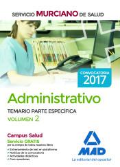 Administrativo del Servicio Murciano de Salud. Temario parte específica volumen 2 de Ed. MAD