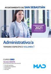 Administrativo/a. Temario Específico volumen 1. Ayuntamiento de San Sebastián de Ed. MAD