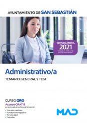 Administrativo/a. Temario General y test. Ayuntamiento de San Sebastián de Ed. MAD