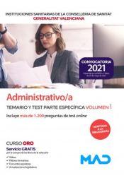 Administrativo/a. Temario y test parte específica volumen 1. Instituciones Sanitarias de la Conselleria de Sanidad de la Comunidad Valenciana de Ed. MAD