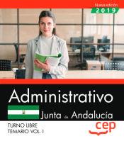 Administrativo (Turno Libre). Junta de Andalucía. Temario Vol. I. de EDITORIAL CEP