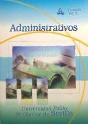 Administrativo de la Universidad Pablo de Olavide de Sevilla. Temario. Volumen 2.