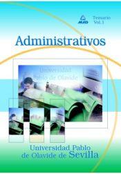 Administrativo de la Universidad Pablo de Olavide de Sevilla. Temario. Volumen I.