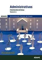 Administrativos Administración del Estado. Promoción Interna - Adams