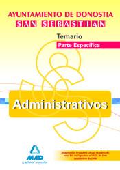 Administrativo del Ayuntamiento de Donostia - San Sebastián (Parte Específica). Editorial MAD