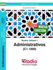 Administrativos de la Junta de Andalucía (C1.1000). Temario volumen 1. de Ediciones Rodio