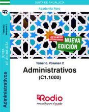 Administrativos de la Junta de Andalucía (C1.1000). Temario volumen 2. de Ediciones Rodio