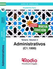 Administrativos de la Junta de Andalucía (C1.1000). Temario volumen 3. de Ediciones Rodio