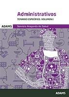 Administrativos del Servicio Aragonés de Salud. Temario específico, volumen 1 de Ed. Adams