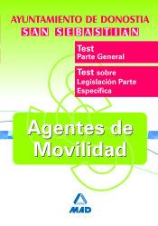 Agentes de Movilidad del Ayuntamiento de Donostia-San Sebastian. Test Parte General y Específica