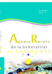 Agents Rurals de la Generalitat de Catalunya. Temari. Vol. I.