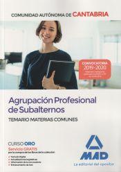 Agrupación Profesional de Subalternos de la Comunidad Autónoma de Cantabria. Temario Materias Comunes de Ed. MAD
