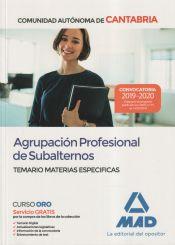 Agrupación Profesional de Subalternos de la Comunidad Autónoma de Cantabria. Temario Materias Especificas de Ed. MAD