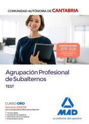 Agrupación Profesional de Subalternos de la Comunidad Autónoma de Cantabria. Test de Ed. MAD