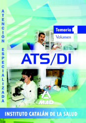 ATS/DUE de Atención Especializada del Instituto Catalán de la Salud. Temario Vol.I.