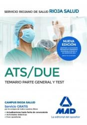 ATS/DUE del Servicio Riojano de Salud. Temario parte General y Test de Ed. MAD