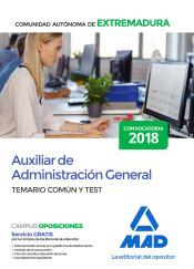 Auxiliar de Administración General de la Comunidad Autónoma de Extremadura - Ed. MAD