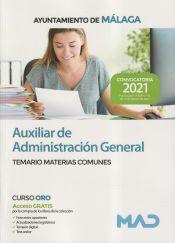 Auxiliar de Administración General. Temario de Materias Comunes. Ayuntamiento de Málaga de Ed. MAD