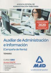 Auxiliar de Administración e Información (Campaña de Renta) de la Agencia Estatal de Administración Tributaria - Ed. MAD