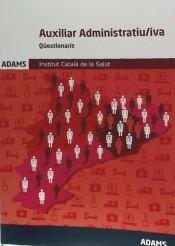 Auxiliar Administratiu-iva del Institut Català de la Salut (ICS). Qüestionaris