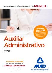 Auxiliar Administrativo de la Administración Regional de Murcia. Test de Ed. MAD