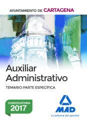 Auxiliar Administrativo del Ayuntamiento de Cartagena - Ed. MAD