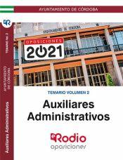 Auxiliar Administrativo. Ayuntamiento de Córdoba. Temario Volumen 2. de Ediciones Rodio