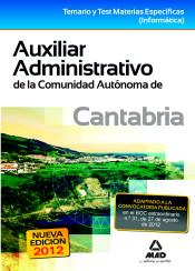 Auxiliar Administrativo de la Comunidad Autónoma de Cantabria. Temario yTest Materias Específicas