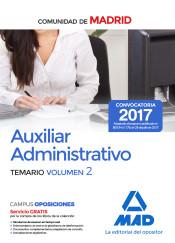 Auxiliar Administrativo de la Comunidad de Madrid. Temario Volumen 2 de Ed. MAD