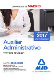 Auxiliar Administrativo de la Comunidad de Madrid. Test del temario de Ed. MAD
