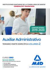 Auxiliar Administrativo de la Conselleria de Sanitat de la Generalitat Valenciana. Temario parte específica volumen 2 de Ed. MAD