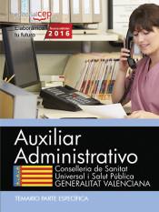 Auxiliar Administrativo. Conselleria de Sanitat Universal i Salut Pública. Generalitat Valenciana. Temario Parte Específica