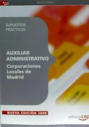 Auxiliar Administrativo Corporaciones Locales de Madrid. Supuestos Prácticos