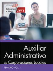 Auxiliar Administrativo de Corporaciones Locales. Temario, vol. II