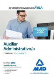 Auxiliar Administrativo de la Diputación Provincial de Ávila. Temario volumen 2 de Ed. MAD
