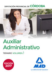 Auxiliar Administrativo de la Diputación Provincial de Córdoba - Ed. MAD