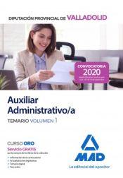 Auxiliar Administrativo de la Diputación Provincial de Valladolid. Temario volumen 1 de Ed. MAD