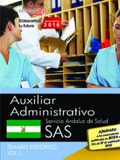 Auxiliar Administrativo. Servicio Andaluz de Salud (SAS). Temario específico. Vol. I. de EDITORIAL CEP